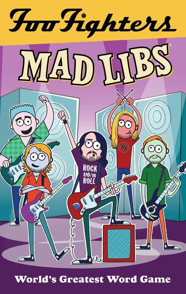 Foo Fighters Mad Libs - Foo Fighters UK