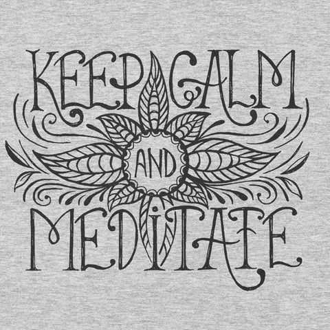 Keep Calm and Meditate YogaGeek Design