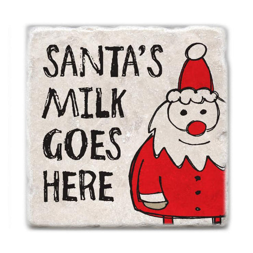 Santa's Milk Goes Here Coaster