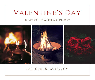 Fire Pits for Valentine's Day!