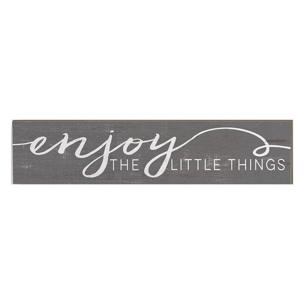 "3"" x 13"" Enjoy Little Things Weathered Wood Plaque"