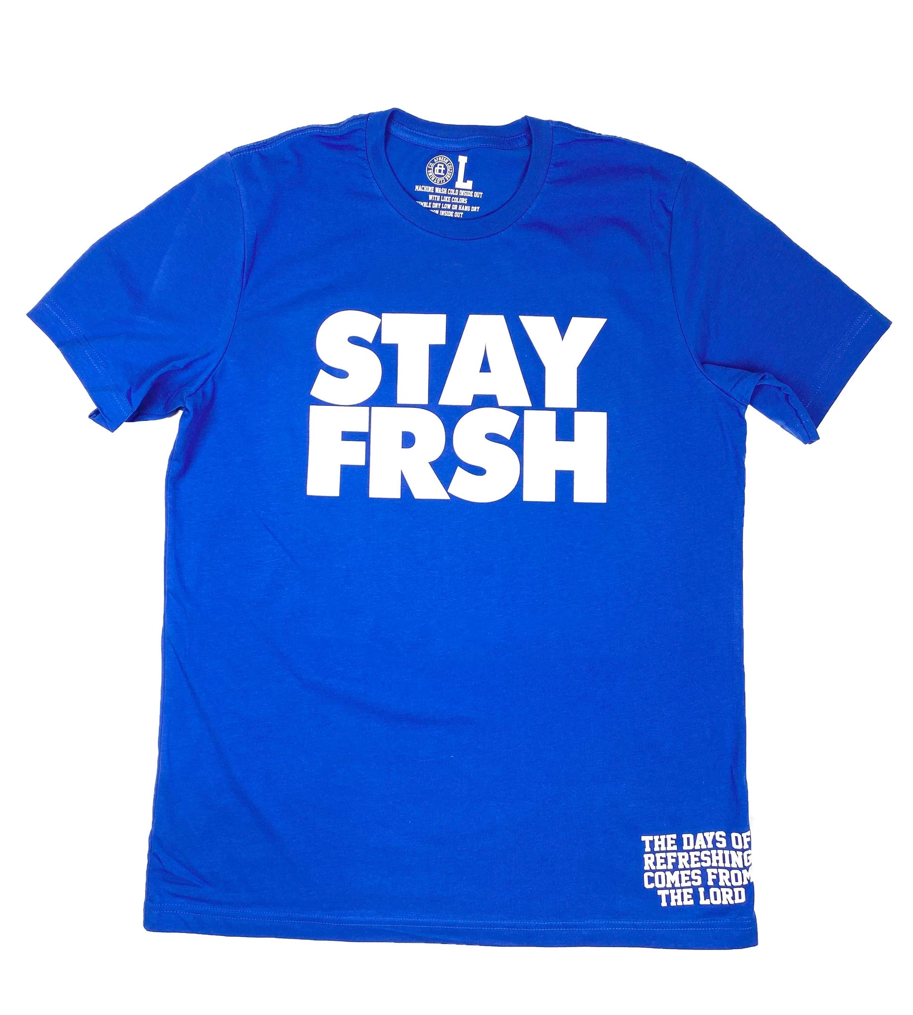 STAY FRSH Royal Tee