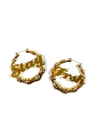 STAY FRSH Around The Way Girl - Bamboo Earrings