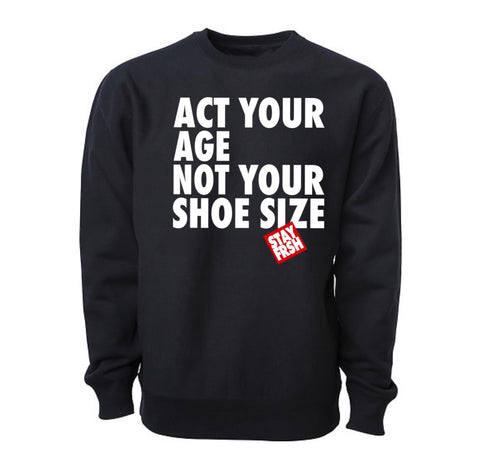 Act Your Age STAY FRSH Heavy Crew - Black - PRE ORDER