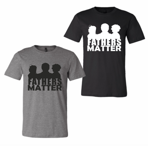 Fathers Matter Tee