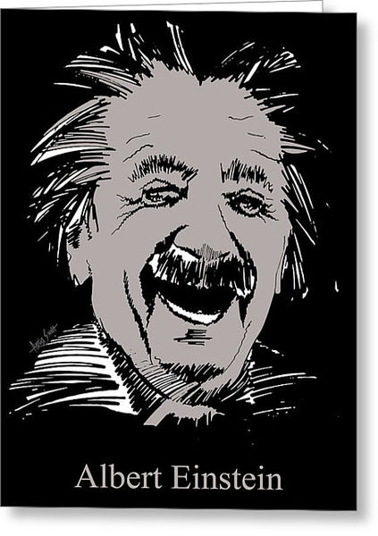 Albert Einstein In Grey - Greeting Card