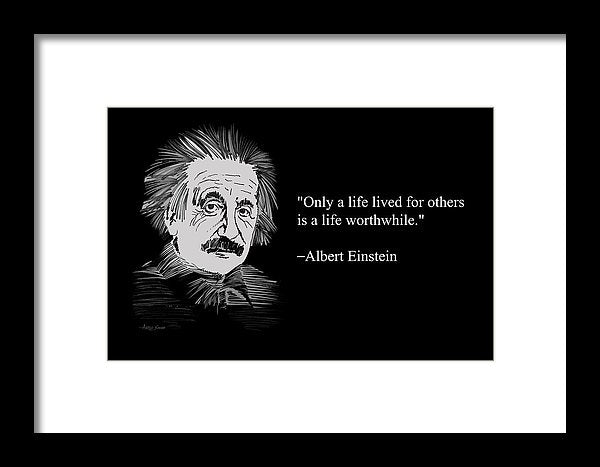 Albert Einstein On Life 20 - Framed Print