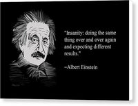 Albert Einstein Quote On Insanity 23 - Canvas Print