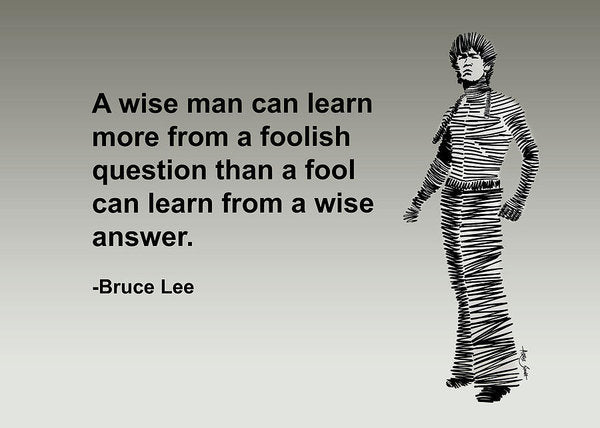 Bruce Lee On Learning  - Art Print
