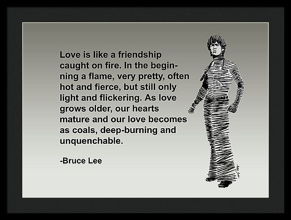 Bruce Lee On Love  - Framed Print