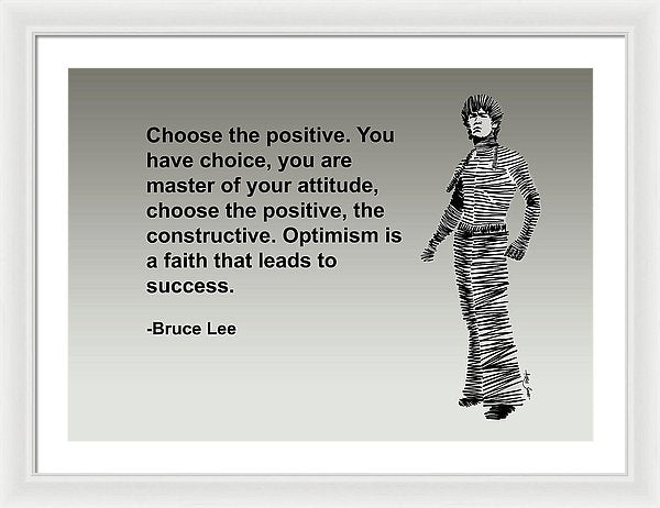 Bruce Lee On Positivity  - Framed Print