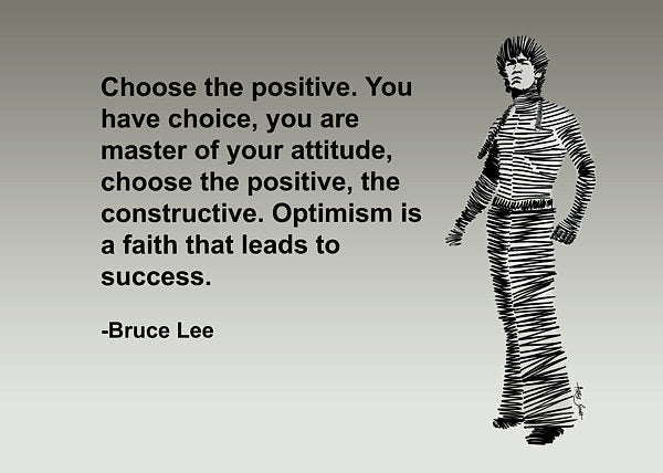 Bruce Lee On Positivity  - Art Print