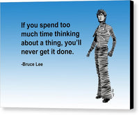 Bruce Lee On Time  - Canvas Print