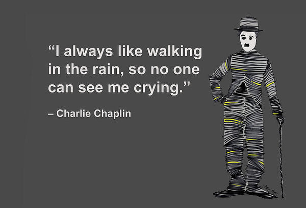 Chalie Chaplin On Emotions - Art Print