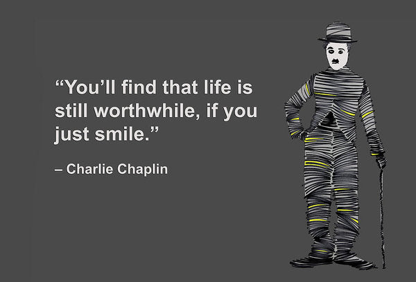 Chalie Chaplin On Life - Art Print