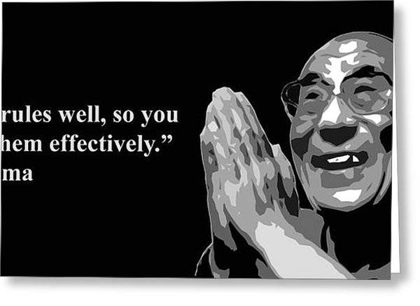 Dalai Lama On Rules - Greeting Card