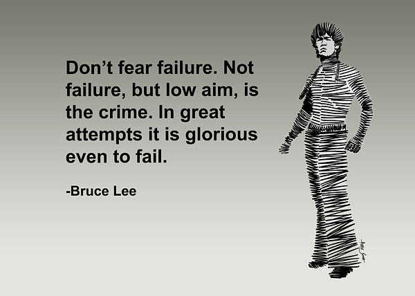 Dont Fear Failure - Art Print