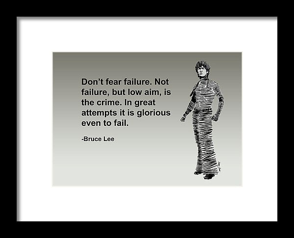 Dont Fear Failure - Framed Print