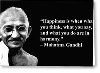 Gandhi On Happiness And Harmony - Greeting Card