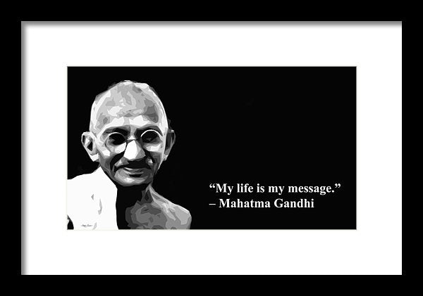 Gandhi On  His Life  - Framed Print
