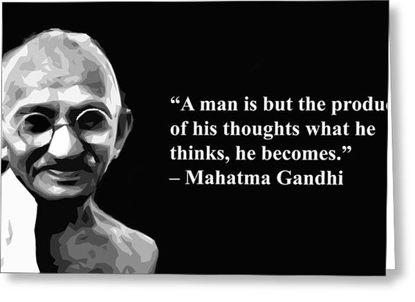 Gandhi On Thought - Greeting Card