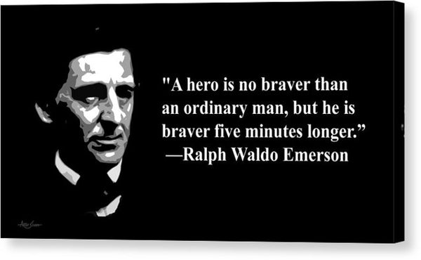 Ralph Waldo Emerson On Courage - Canvas Print
