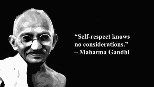 Self Respect  By Gandhi  - Art Print
