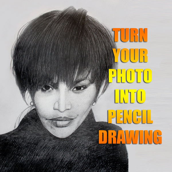 Turn your Photo into Pencil Drawing