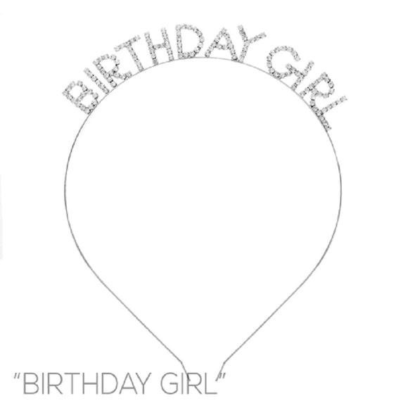 SILVER ' BIRTHDAY GIRL ' CLEAR STONES HEAD BAND ( 71971 )