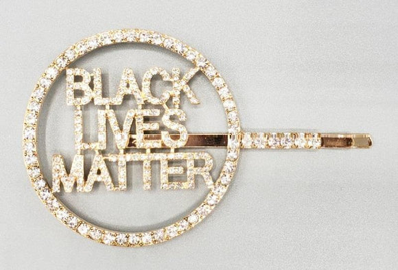 GOLD BLACK LIVES MATTER HAIR PIN CLEAR STONES ( 6087 )