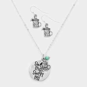 "Burnish Silver Necklace with ""sweeter than sweet tea"" Charm and Matching Dangling Earrings"