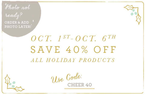 40 % off All Holiday Now till Oct 6!
