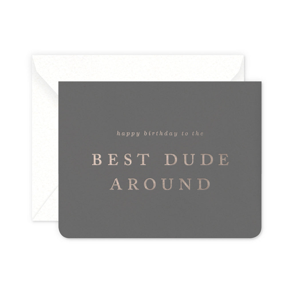 Best Dude Birthday Greeting Card