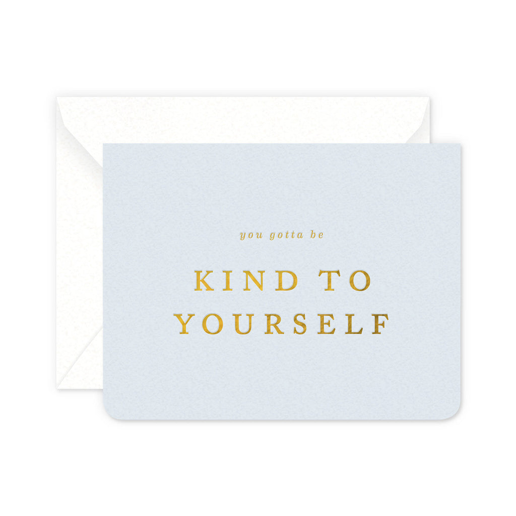 Kind To Yourself Greeting Card