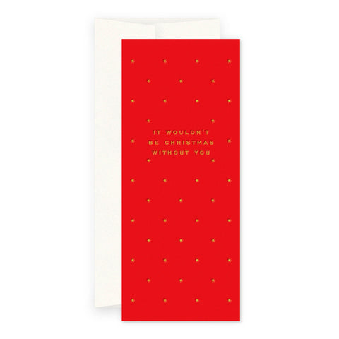 Christmas Without You Greeting Card