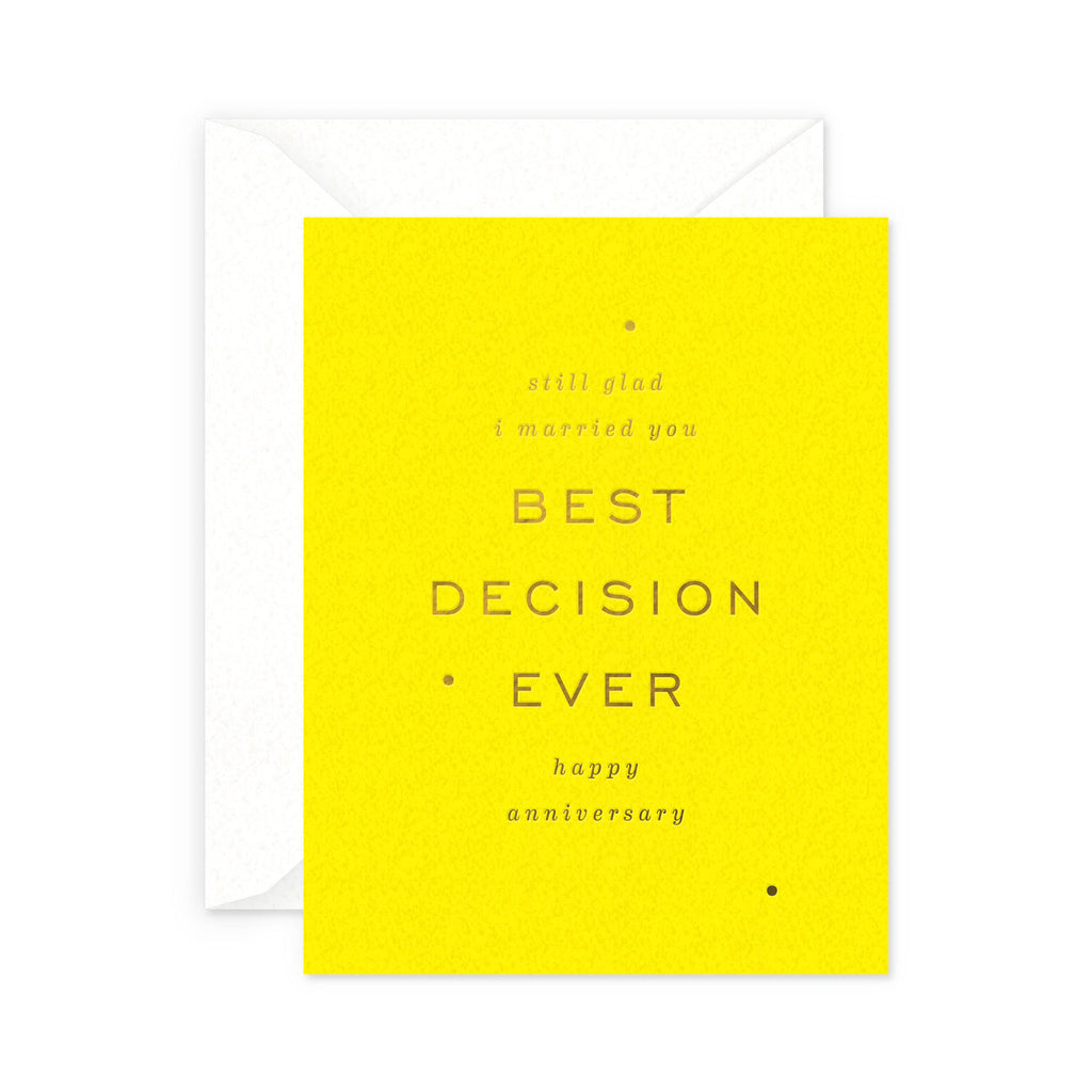 Best Decision Anniversary Greeting Card