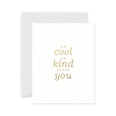 So Cool So Kind Greeting Card
