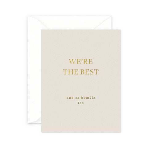 We're The Best Greeting Card