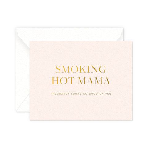 Hot Mama Greeting Card