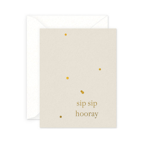 Sip Sip Hooray Greeting Card