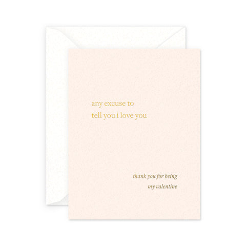 Excuse Valentine's Greeting Card
