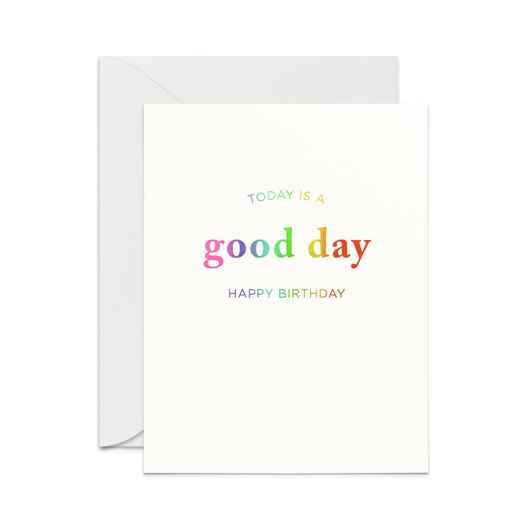 Good Day Bday Greeting Card