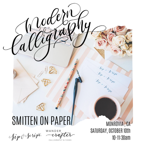 October 10: Pointed Pen Calligraphy with Sip & Script & Wander Crafter