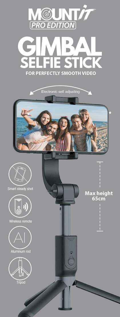 MOUNT IT PRO EDITION GIMBAL SELFIE STICK