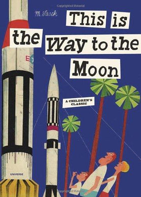 This is The Way to The Moon - Skellyshop Singapore | Skelly Journey Store Books | skellyshop.co.uk