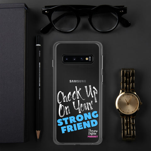 Strong Friend Samsung Case - ALL Models
