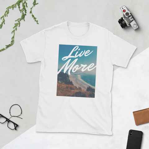 Live More T-Shirt