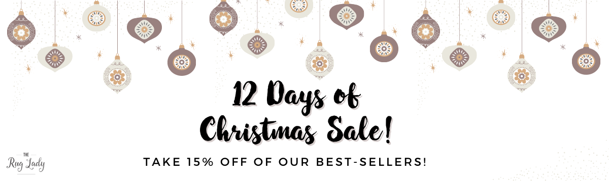 12 DAYS OF CHRISTMAS RUGS AT 15% OFF!