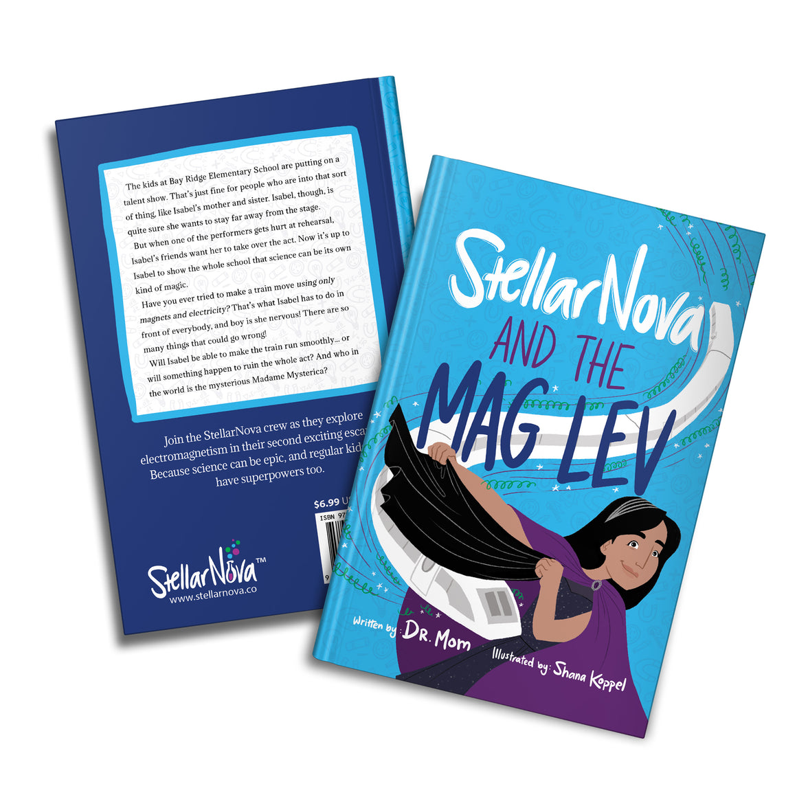 Book 2: StellarNova and the MagLev