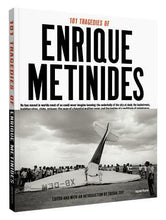 101 Tragedies of Enrique Metinides